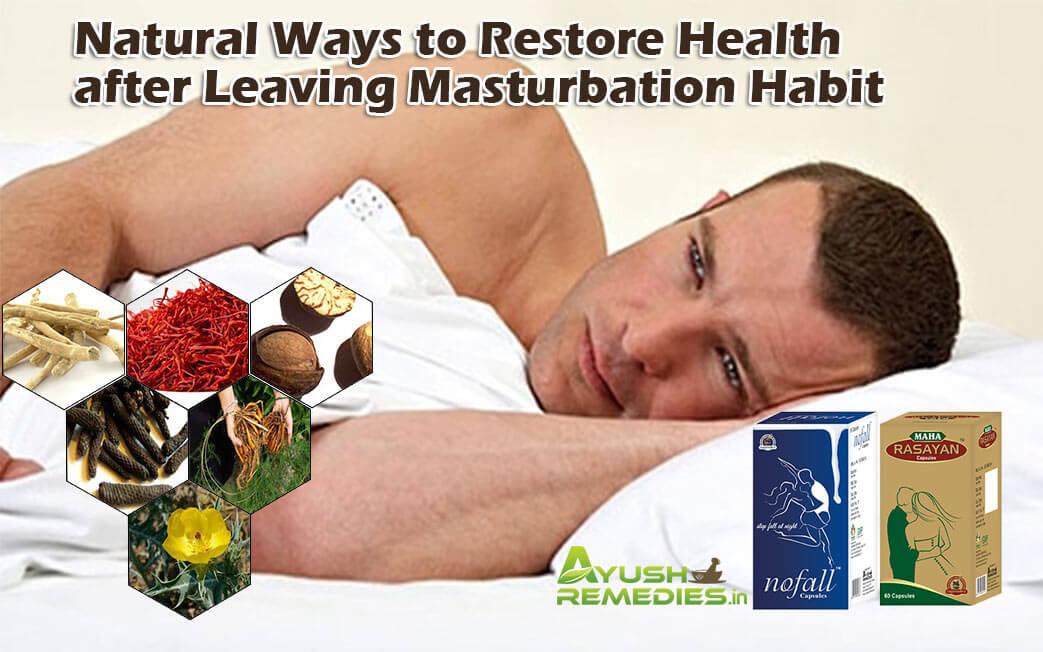 Restore Health After Leaving Masturbation Habit