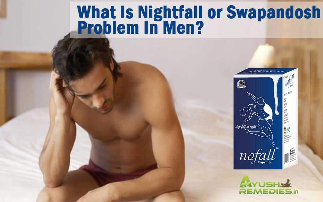 Swapandosh Problem In Men