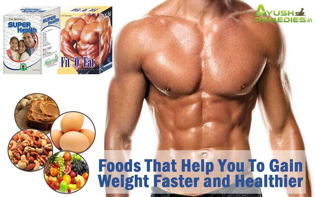 Foods That Help You To Gain Weight
