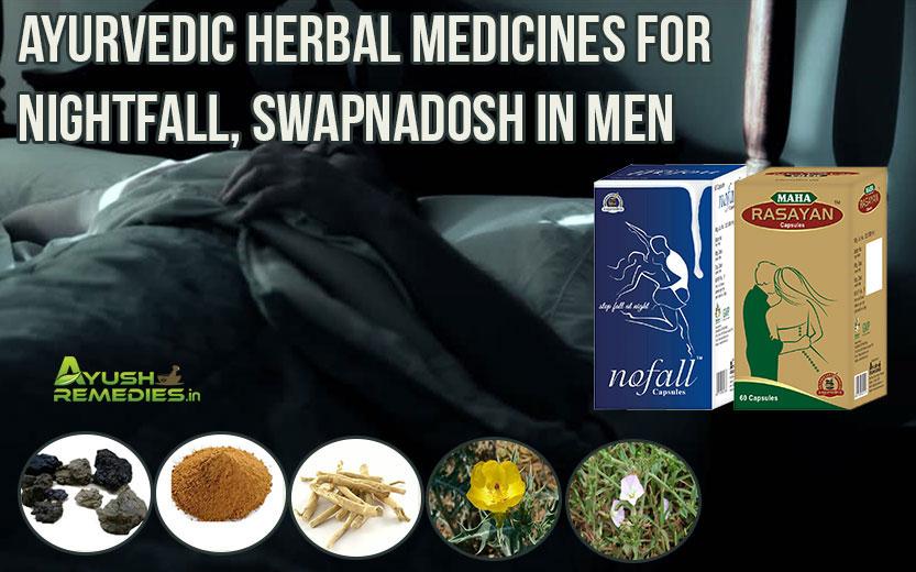 Ayurvedic Medicines For Nightfall