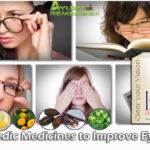 Ayurvedic Medicines To Improve Eyesight And Eye Vision Naturally