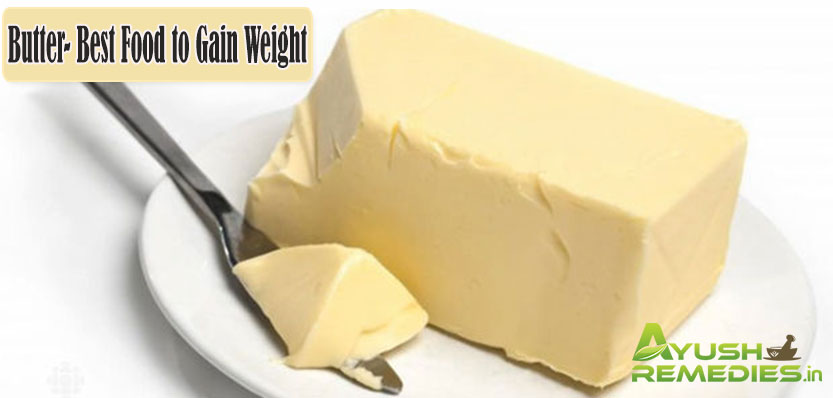 Butter Best Food to Gain Weight