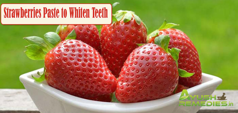 Strawberries Paste to Whiten Teeth