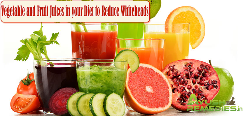 Vegetable and Fruit Juices in-your Diet to Reduce Whiteheads