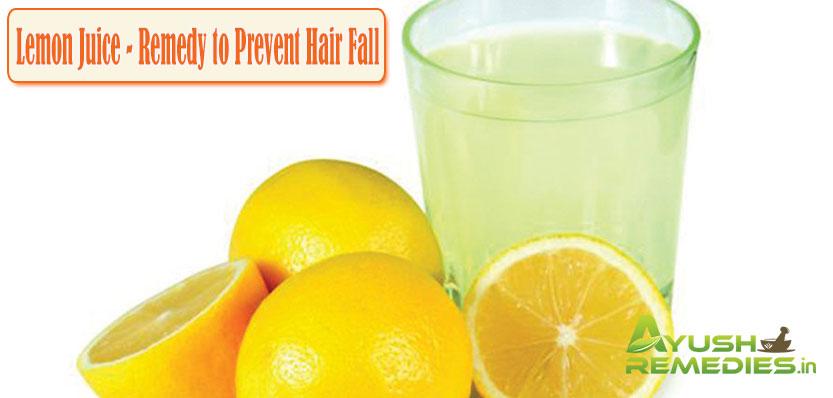 Lemon Juice Remedy to Prevent Hair Fall