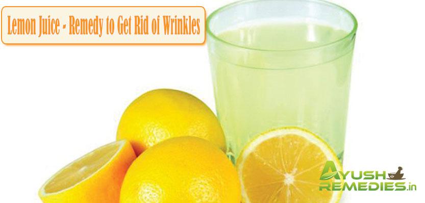 Lemon Juice Remedy to Get Rid of Wrinkles